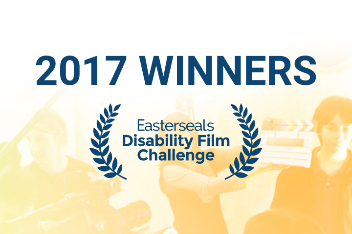 Easterseals Disability Film Challenge 2017 Winners advertisement