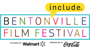 Bentonville Film Festival Founded by Walmart and Presented by Coca Cola