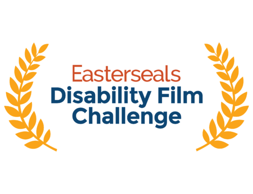 Registration Open for 2019 Easterseals Disability Film Challenge: A Force for Change, Disability Inclusion & Careers in Entertainment