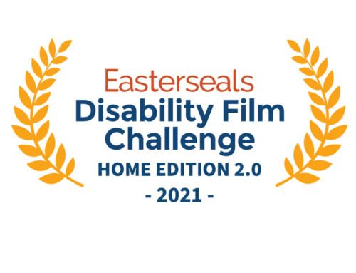 2021 Easterseals Disability Film Challenge: Home Edition 2.0 – 2021 – Full Assignment