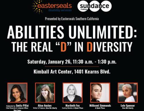 Easterseals Southern California Collaborates with Sundance Institute to Increase Visibility and Accessibility for the Disability Community